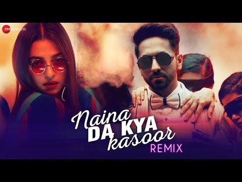 Naina Da Kya Kasoor Remix - AndhaDhun | Ayushmann Khurrana | Radhika Apte | Amit Trivedi |Raahul Pai
