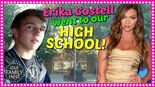 ERIKA COSTELL WENT TO OUR HIGH SCHOOL!