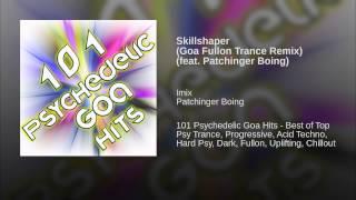 Skillshaper (Goa Fullon Trance Remix) (feat. Patchinger Boing)