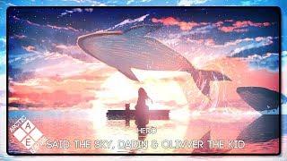 Said The Sky, Dabin & Olivver The Kid - Hero