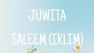 Download Lagu JUWITA - SALEEM (IKLIM) lirik video mp3