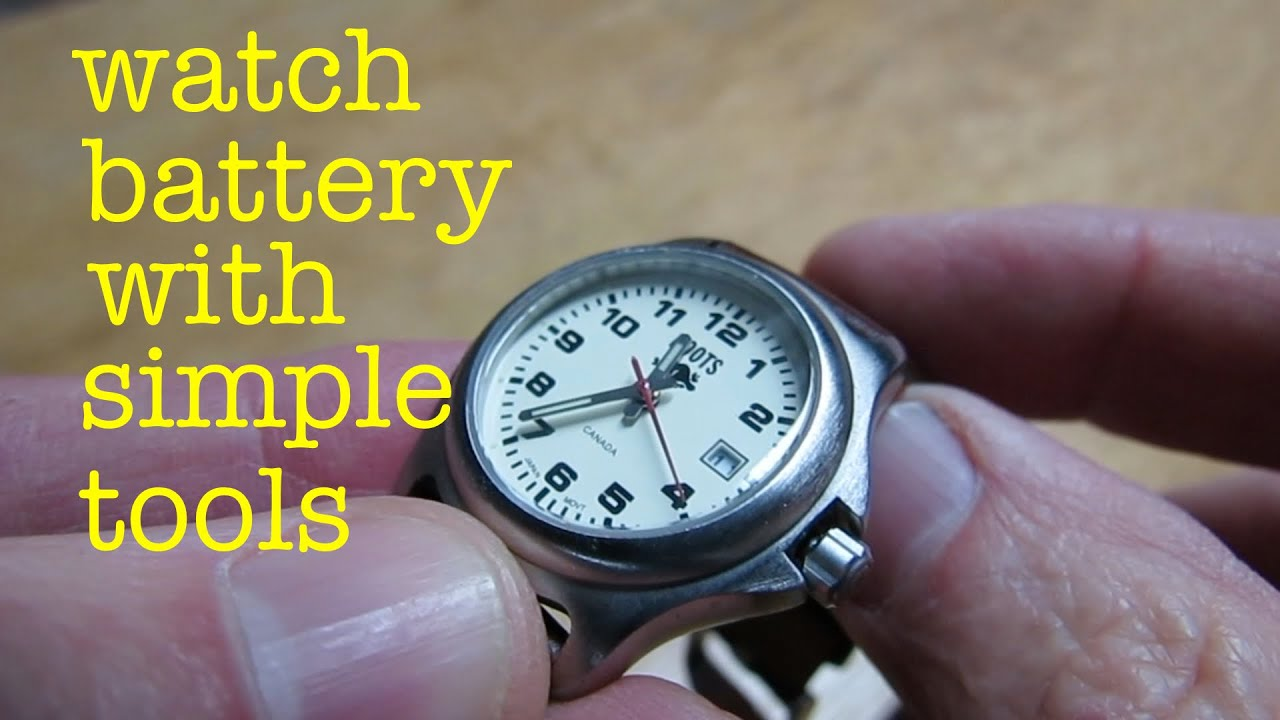 How to ●  replace Watch Battery ● with simple tools