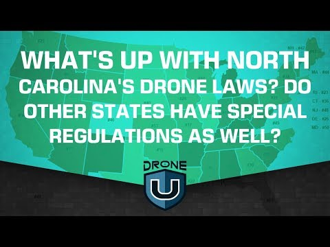 What's up with North Carolina's drone laws? Do other states have special regulations as well?