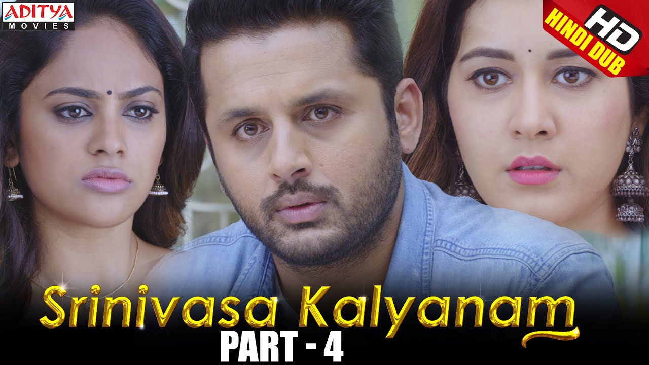 Srinivasa Kalyanam Hindi Dubbed Movie Part 4 | Nithiin, Rashi Khanna, Nandita Swetha, Prakash Raj