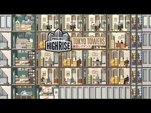 Strategically Playing Project Highrise: Tokyo Towers! |