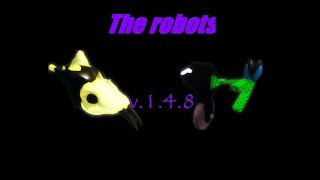 The robots v1.4.8! | MORE SHINYS | ROBLOX
