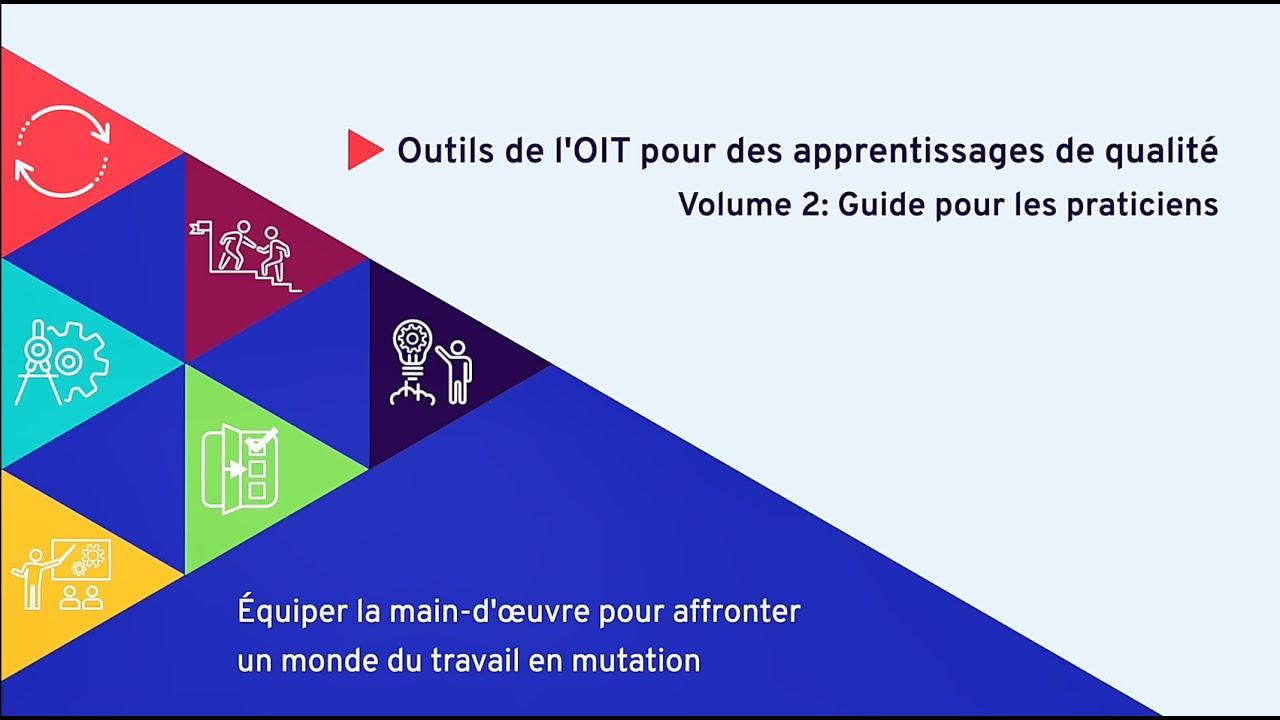 Guide pratique de l'OIT pour des apprentissages de qualité, Volume 2