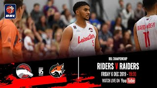 2019-20 BBL Championship: Leicester Riders v Plymouth Raiders - 6 Dec 2019