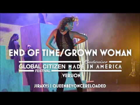 Beyoncé - End Of Time/Grown Woman (Made In America | Global Citizen Festival Version)