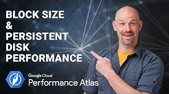 Block Size & Persistent Disk Performance (Cloud Performance Atlas)
