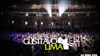 Gusttavo Lima - As Mina Pira (Lançamento 2012)