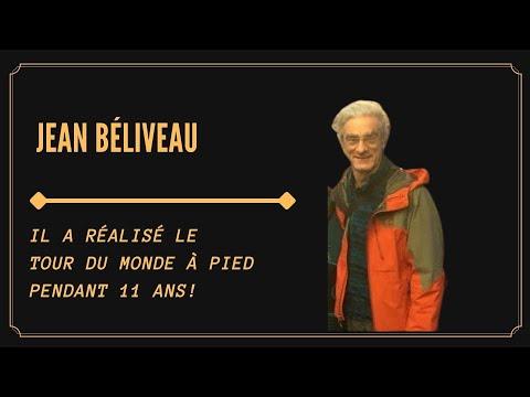 TOUR DU MONDE À PIED PENDANT 11 ANS AVEC JEAN BÉLIVEAU