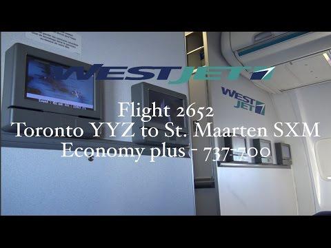 TRIP REPORT: West jet Flight 2652 737-700 Toronto to St Maarten (Economy Plus)