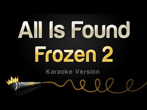 Frozen 2 - All Is Found (Karaoke Version)