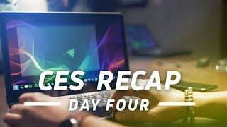 CES 2018 Day 4 Recap