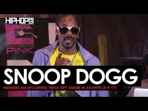 Snoop Dogg Previews His Upcoming 'Neva Left' Album in Atlanta (5-4-17) (Video)
