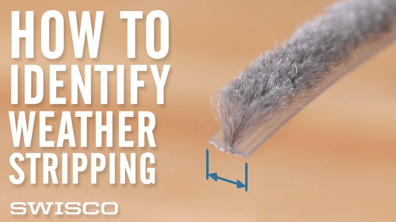 identifying replacement weatherstripping