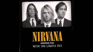 Nirvana - White Lace and Strange [Lyrics]
