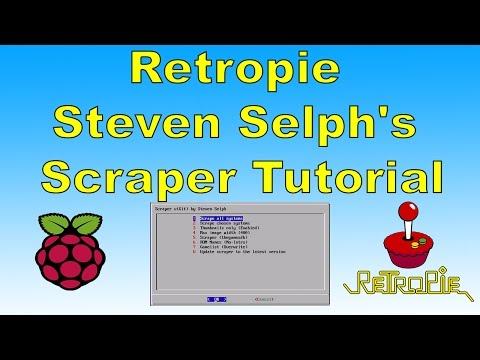 Retropie Steven Selph's Scraper Tutorial Best Way To Scrape Roms
