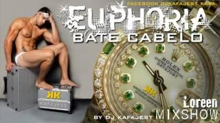 BATE CABELO   LOREEN EUPHORIA by DJ KAFAJEST