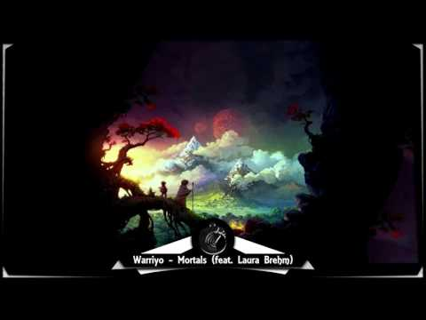Warriyo - Mortals (feat. Laura Brehm) ♫ 10 HOURS