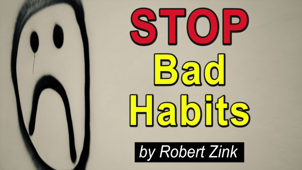 Stop Your Bad Habits That Are Killing Your Manifestation