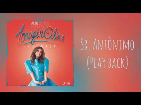 Sr. Antônimo - Aline Barros (PLAY BACK)