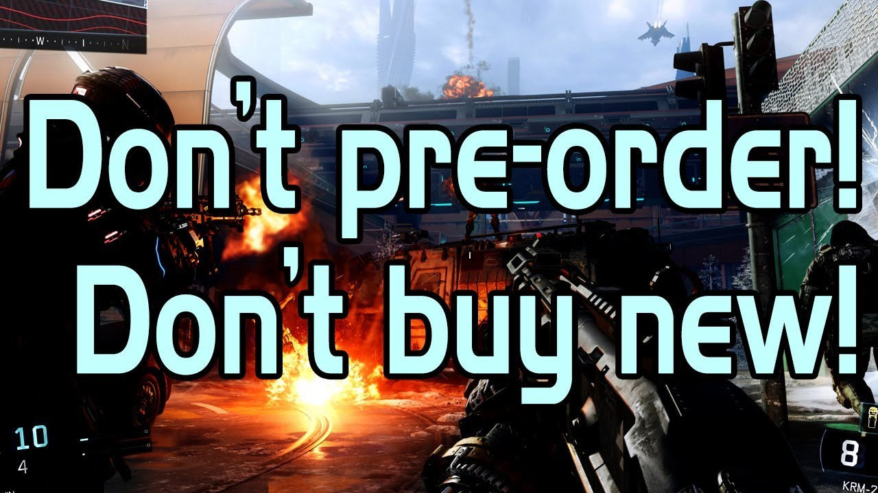 Don't pre-order new games! Don't buy games at launch! (Ripoff Alert)
