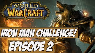 World Of Warcraft: Iron Man Challenge! Ep.2 w/Angel - So It Begins!
