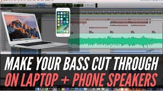 Mixing Bass To Cut Through On Laptop + Phone Speakers - RecordingRevolution.com
