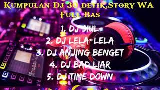 Kumpulan DJ 30 detik Literasi Full Bass