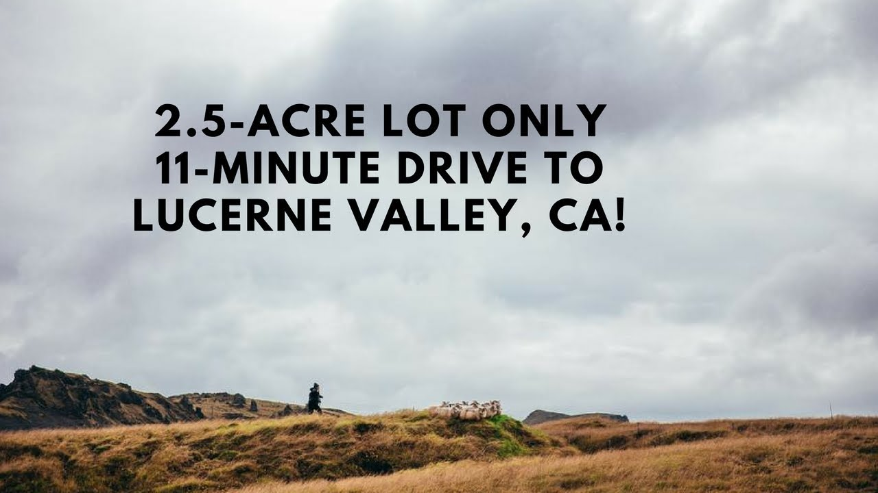 2.5 Acre Property Lucerne Valley $4,490! Terms OK :)