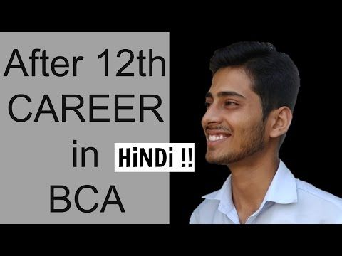 Bachelor Degree in Computer Application | BCA |After 12th Careers|#8 | CREATE YOUR IDENTITY
