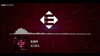 Xavi - Kora (Original Mix)