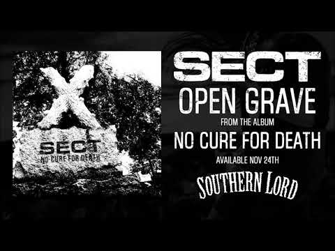 SECT - Open Grave