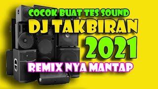 Dj Takbiran 2021 paling enak sedunia - cocok buat tes sound lebaran - Dj Gojek remix