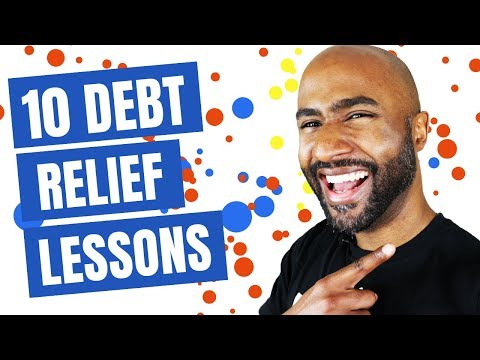 Top 10 Debt Relief Lessons You Need To Know | Is Debt Consolidation A Good Idea