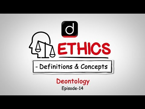Ethics: Definition and Concepts (Deontology)