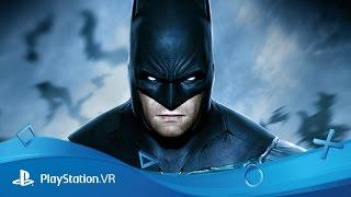 Batman: Arkham VR | Becoming Batman | PlayStation VR
