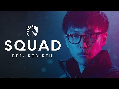 Liquid LoL | SQUAD: S2 EP1: Rebirth