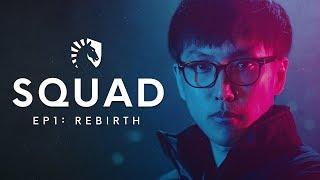 Liquid LoL | SQUAD: S2 EP1: Rebirth (TL vs TSM & OpTic Gaming)