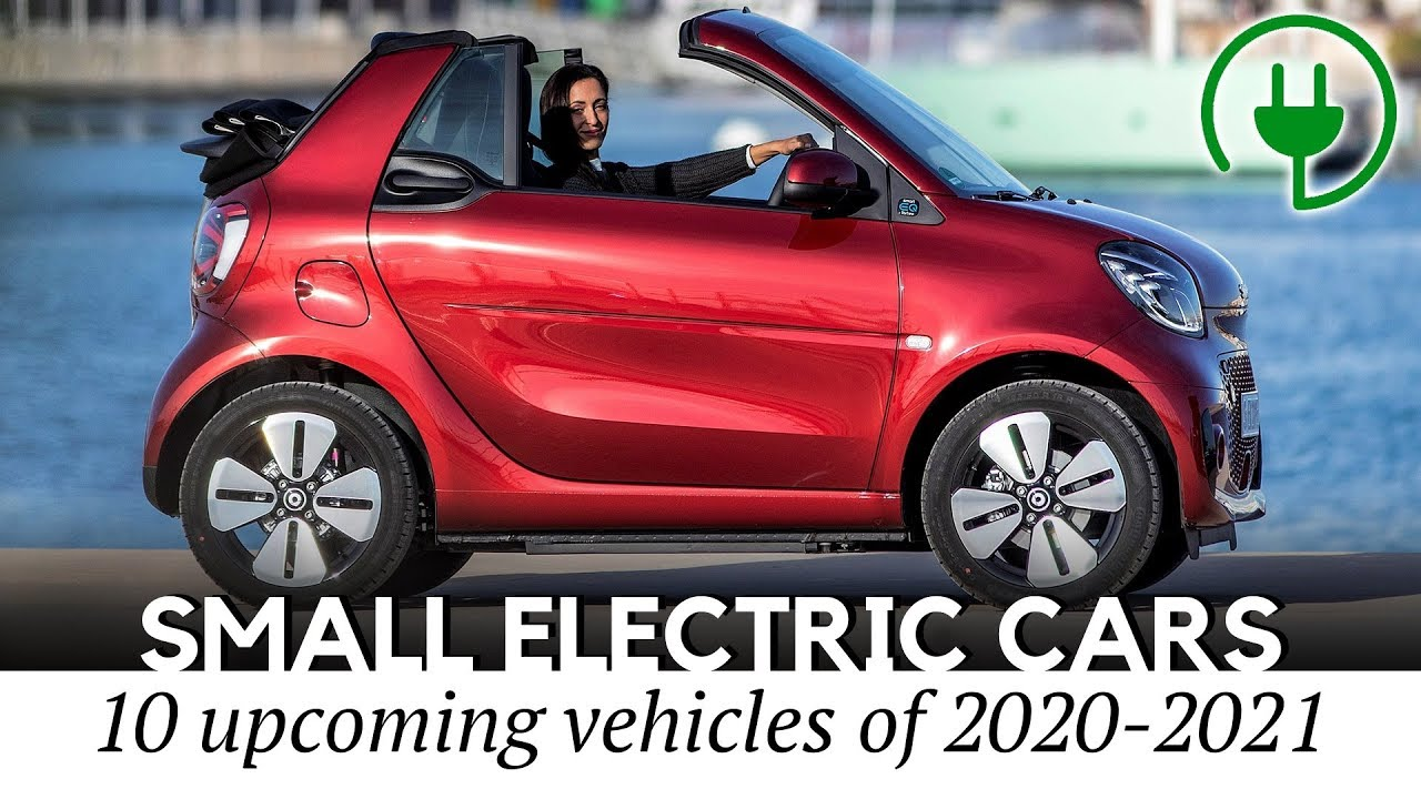 10 New Electric Cars That Have Everything You Need Despite Being Small Youtube