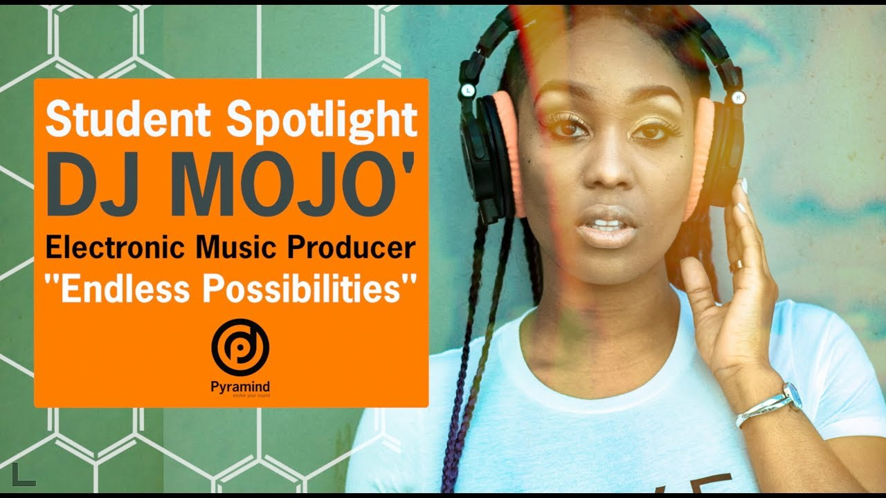 Student Spotlight - Jo'liza John aka DJ Mojo' | Electronic Music Producer Program