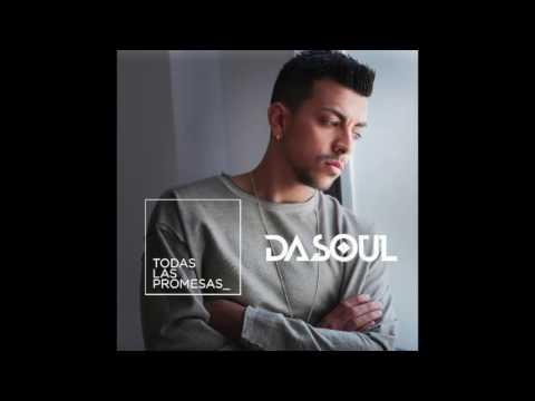 Dasoul – Todas las promesas (LETRA)