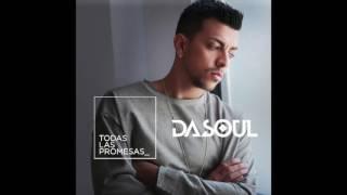 Dasoul - Todas las promesas (LETRA)