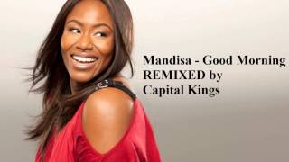 Mandisa - Good Morning - Capital Kings Remix