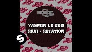 Yasmin Le Bon - Ravi (Original Mix)
