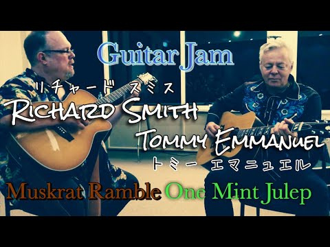 "Tommy Emmanuel plays ""One Mint Julep"" and jams with Richard Smith mp3"