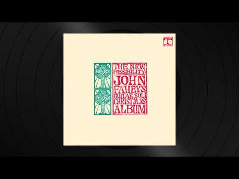 Russian Christmas Overture by John Fahey from The New Possibility