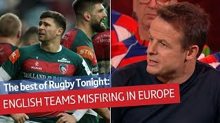 Why are English teams struggling in Europe? | Rugby Tonight